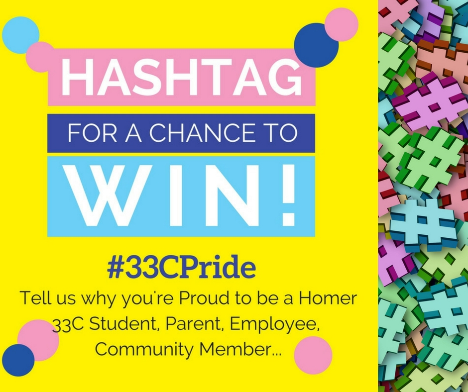 To celebrate Homer 33C's tradition of excellence, we're asking everyone -- from students and staff to alumni and community members -- to tell us why they're proud to be a member of the Homer 33C family.  It's all part of our Homer Pride: School, Family, Community campaign for the 2017-2018 school year.